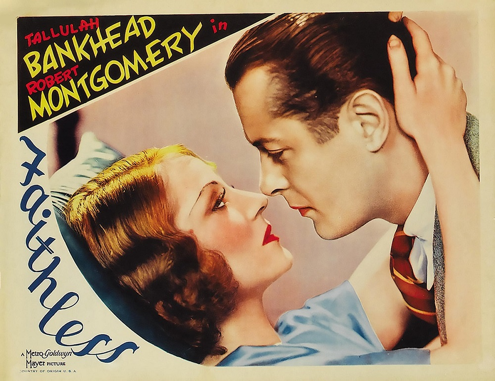 FAITHLESS 1932 MGM film with Tallulah Bankhead and Robert Montgomery